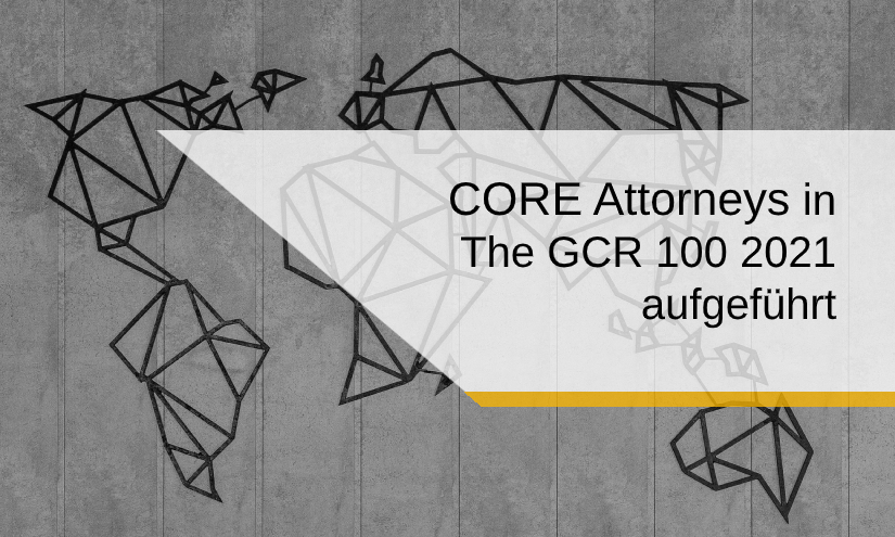 CORE Attorneys in GCR 100 2021
